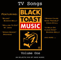 Best Of Black Toast Music - Vol. 1