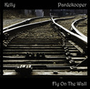 Kelly Pardekooper - Fly On The Wall