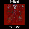 G-Stack - This Is War