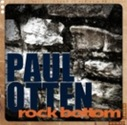 Paul Otten - Rock Bottom