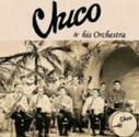 Chico And His Orchestra - Chico And His Orchestra