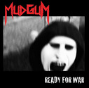 Mudgum - Ready For War (EP)