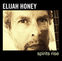 Elijah Honey - Spirits Rise