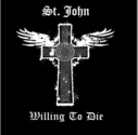 St. John - Willing To Die