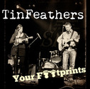 TinFeathers - Your Footprints (Single)