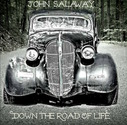 John Salaway - Down The Road Of Life