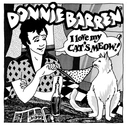 Donnie Barren - I Love My Cat's Meow