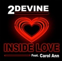 2Devine (feat. Carol-Ann) - Inside Love (feat. Carol-Ann) - Single