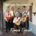 Arias Troubadours - Music of the Ramona Pageant