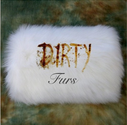 Dirty Furs (feat. Paul Otten)