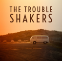 The Trouble Shakers