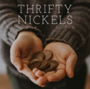 Thrifty Nickels