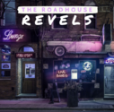 The Roadhouse Revels