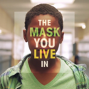 The Mask You Live In (Film)