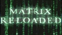 Matrix Reloaded (TRAILER)